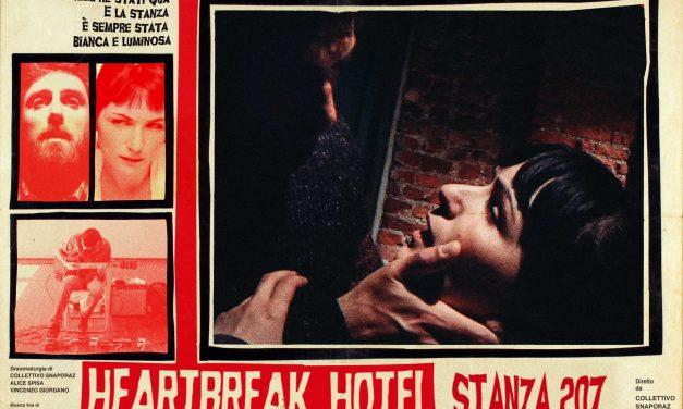 Heartbreak Hotel | Stanza 207
