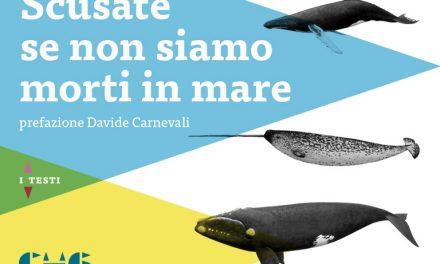"""""""Scusate se non siamo morti in mare"""" – recensione di Giulia Macillis"""