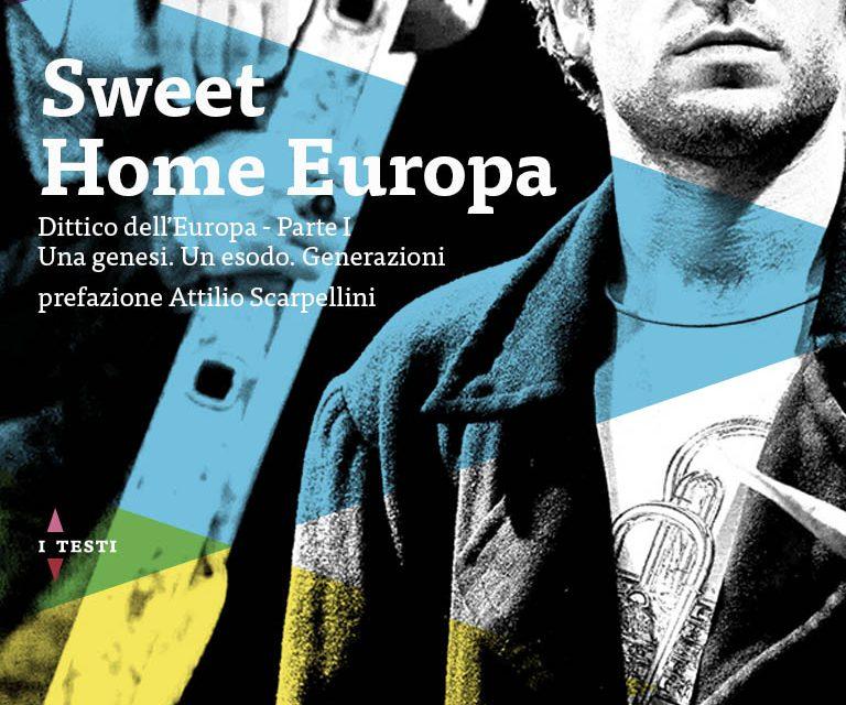 """Sweet Home Europa"" – recensione di Erika Corrado"
