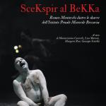 SceKspir al BeKKa – Rigenerarsi attraverso Shakespeare