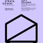 Stratagemmi 41 – ACT? #1 Lola Arias